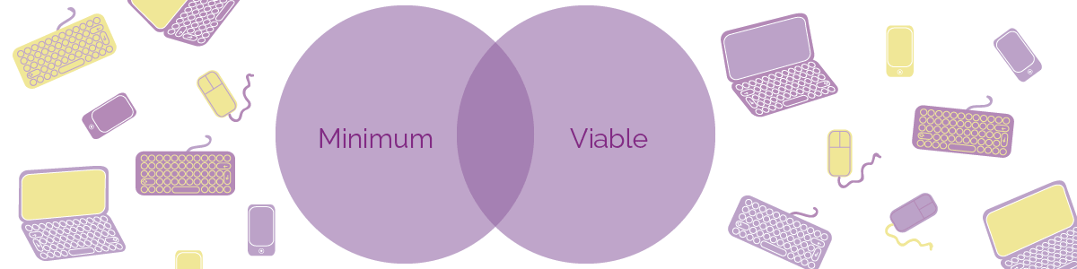 Why you should always be building an MVP: what we do at Hubble.