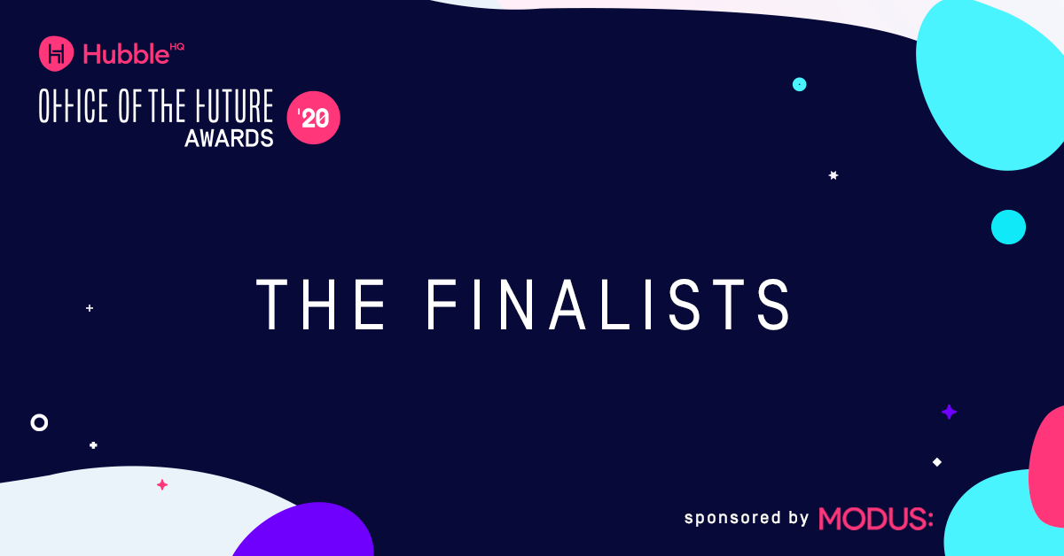 HubbleHQ Office of the Future Awards: The Finalists!